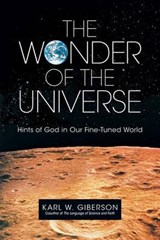 The Wonder of the Universe | Karl W. Giberson |