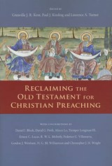 Reclaiming the Old Testament for Christian Preaching | auteur onbekend |