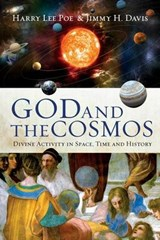 God and the Cosmos | Poe, Harry Lee; Davis, Jimmy H. |