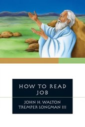 How to Read Job | Walton, John H. ; Longman, Tremper, Iii |