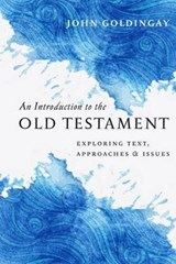 An Introduction to the Old Testament | John Goldingay |