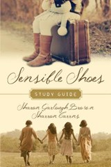 Sensible Shoes Study Guide | Brown, Sharon Garlough ; Carrns, Sharron |