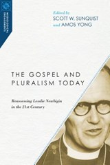 The Gospel and Pluralism Today |  |
