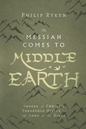 The Messiah Comes to Middle Earth