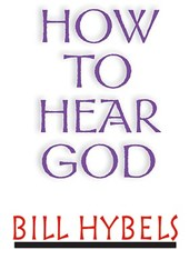 How to Hear God 5-Pack | Bill Hybels |