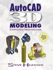 Autocad 3D Modeling | Steve Heather |