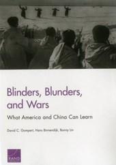 Blinders, Blunders, and Wars
