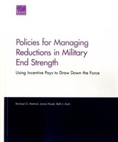 Policies for Managing Reductions in Military End Strength