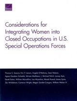 Considerations for Integrating Women into Closed Occupations in U.S. Special Operations Forces | Thomas S. Szayna |