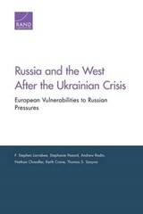 Russia and the West After the Ukrainian Crisis | F. Stephen Larrabee |