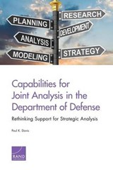 Capabilities for Joint Analysis in the Department of Defense | Paul K. Davis |