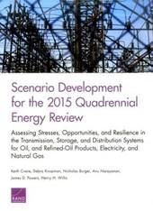 Scenario Development for the 2015 Quadrennial Energy Review
