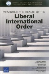 Measuring the Health of the Liberal International Order | Michael J. Mazarr |
