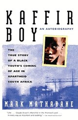 Kaffir Boy | Mark Mathabane |