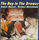 The Boy in the Drawer | Robert Munsch |