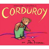Corduroy (Spanish Edition) | Don Freeman |