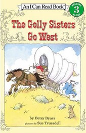 The Golly Sisters Go West | Betsy Cromer Byars |