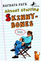 Almost Starring Skinnybones | Barbara Park |