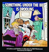 Something Under the Bed Is Drooling | Bill Watterson |