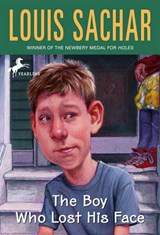 The Boy Who Lost His Face | Louis Sachar |