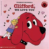 Clifford, We Love You | Norman Bridwell |