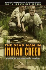 The Dead Man in Indian Creek | Mary Downing Hahn |