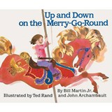 Up and Down on the Merry-Go-Round | Martin, Bill, Jr. |