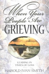 When Your People Are Grieving