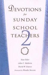 Devotions for Sunday School Teachers 2 | Stan Toler |