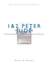 1 & 2 Peter/Jude | Daniel G. Powers |