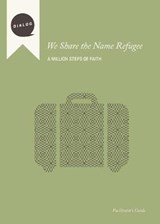 We Share the Name Refugee | auteur onbekend |