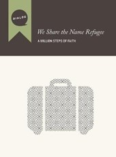 We Share the Name Refugee