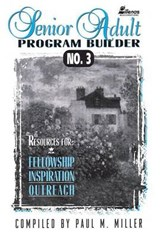 Senior Adult Program Builder No. | Paul M. Miller |