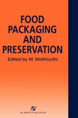 Food Packaging and Preservation | M. Mathlouthi |