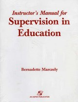 Supervision in Education | Bernadette Marczely |