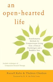 Open-Hearted Life | Russell Kolts ; Thubten Chodron |