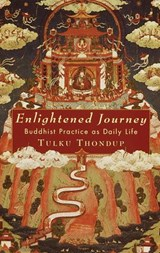 Enlightened Journey | Tulku Thondup |