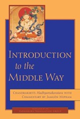 Introduction to the Middle Way | Chandrakirti |