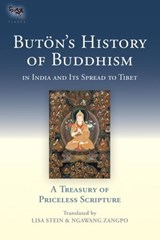 Buton's History of Buddhism in India and Its Spread to Tibet | Buton Richen Drup |