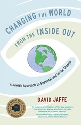 Changing the World from the Inside Out | David Jaffe |