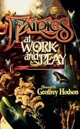 Fairies at Work and Play | Geoffrey Hodson |