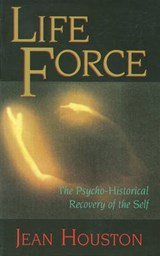Life Force | Jean Houston |