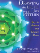 Drawing the Light from Within | Judith Cornell |