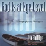 God Is at Eye Level | Jan Phillips |