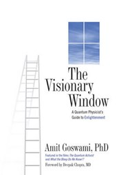 The Visionary Window | Amit Goswami |