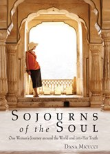 Sojourns of the Soul | Dana Micucci |