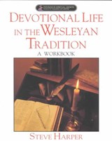Devotional Life in the Wesleyan Tradition | Anita O. Fenstermacher |