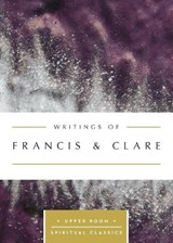 Writings of Francis & Clare | Francis & Clare of Assisi |