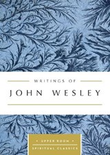 Writings of John Wesley | John Wesley |