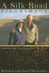 A Silk Road Pilgrimage